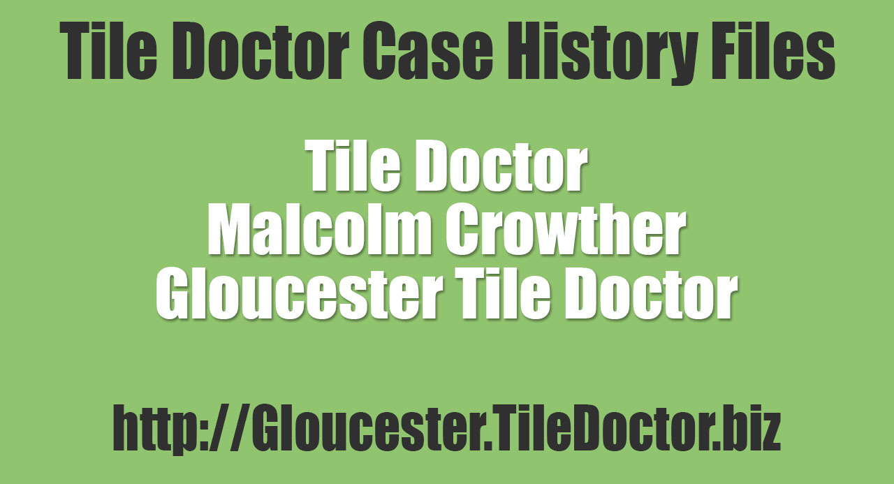 Malcolm-Crowther-Gloucester-Tile-Doctor